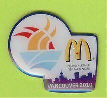 Pin's Mac Do McDonald's Flamme JO Jeux Olympiques Vancouver 2010 - 7B27 - McDonald's