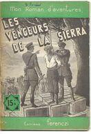 Les Vengeurs De La Sierra Par Serge Alkine - Mon Roman D'aventures N°363 - Adventure
