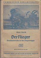 Dienstunterricht Flieger Luftwaffe Handbuch 1941 Avion Allemande Manuel Handbook - Libros