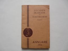 ANNUAIRE 1956 - SOCIETE FRANCAISE DES ELECTRICIENS - Telephone Directories