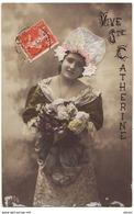 N°14753 - Vive Sainte-Catherine - Photo D'une Femme Portant Un Bonnet En Dentelle - St. Catherine