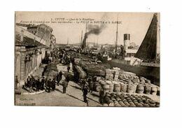 CETTE (Sète) - Quai De La République - Vapeurs De Commerce Avec Leurs Marchandises - La VILLE DE BASTIA Et Le MAROC - Sete (Cette)
