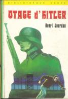 Otage D'hitler - Books, Magazines, Comics