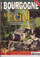 BOURGOGNE Magazine N° 39 Vue Du Ciel Guedelon,  L'eau - Toerisme En Regio's