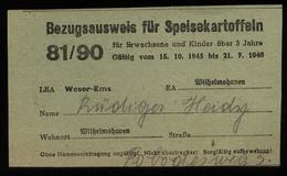 S5301 - DR Bezugsausweis Für Speisekartoffeln : Gebraucht Wilhelmshaven 1945, Bedarfserhaltung. - Duitsland
