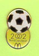 Pin's Mac Do McDonald's 2002 World Cup Japan / Coupe Du Monde Japon Football - 7C09 - McDonald's