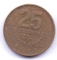 COSTA RICA 2007: 25 Colones, KM 229a - Costa Rica