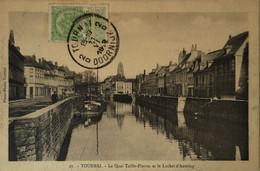 Tournai // Quai Taille Pierre's Et Le Luchet D'Antoing 191? Rare - Tournai