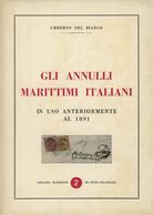 ITALIE GLI ANNULLI MARITTIMI ITALIANI IN USO ANTERIORMENTE AL 1891 Par Umberto DEL BIANCO. TB Voir Description - Italia