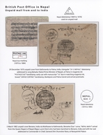 """Nepal: 1870-1944 """"British Post Office In Nepal"""": Collection Of 11 Covers From Or To Nepal, With Unpa - Nepal"""