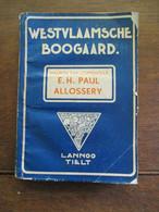 Oud Boek  Westvlaamsche  Boomgaard  --- MAURITS  VAN COPPENOLLE --- E . H . Paul  ALLOSSERY  1946 - Books, Magazines, Comics