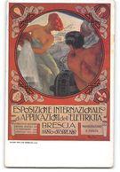 CPA Italie Esposizione Internationale Di Applicazioni Dell Ellettricita Brescia 1909 - Brescia