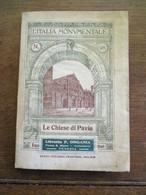 L'ITALIA  MONVMENTALE  LE  CHIESE  DI  PAVIA   1925 - Histoire, Philosophie Et Géographie