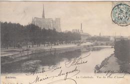 AMIENS (Somme): La Cathédrale  - Vue Du Pont D'Amont - Amiens