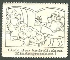 """Österreich ~1912 """" Gebt Den Katholischen Kindergroschen """" Vignette Cinderella Reklamemarke - Erinnofilia"""
