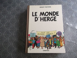 MONDE HERGE TINTIN BENOIT PEETERS CASTERMAN HISTOIRE GEORGES REMI DESSIN PHOTOS ETUDE - Sonstige Comic-Artikel
