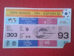 ENTRADA TICKET MUNDIAL DE ESPAÑA SPAIN 1982 82 WORLD CUP FOOTBALL PARTIDO POLONIA UNIÓN SOVIETICA MATCH POLAND SOVIET UN - Eintrittskarten