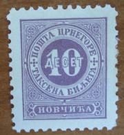 1894 MONTENEGRO Fiscali Revenue Tax Postage Due - Numeri -  10 Novi - Nuovo MH - Montenegro