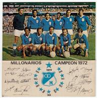 SPORT - CALCIO - MILLONARIOS - CAMPEON 1972 - COLOMBIA - CARTONCINO - Vedi Retro - Fútbol