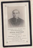 20A1256 IMAGE PIEUSE MORTUAIRE REVEREND PERE DAUPHIN LOUVIGNE DU DESERT PARIS 1912 - Images Religieuses