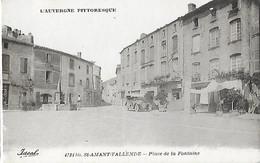63 - Puy De Dôme - St SAINT AMANT TALLENDE - Place De La Fontaine -  L'Auvergne Pittoresque - - Other Municipalities
