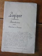 Rare Traité Manuscrit De LOGIQUE ,issu De L'Ecole St François De Sales De DIJON ,en 136 Pages - Manuskripte