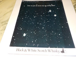 ANCIENNE PUBLICITE SCOTCH WHISKY BLACK  WHITE  1984 - Alcohols