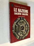 J'AI LU L'AVENTURE MYSTÉRIEUSE A 267    LE NAZISME  Société Secrète    Werner GERSON    302 Pages - 1971 - Fantasy