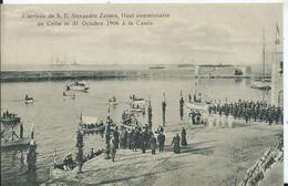 GRECE - CRETE - LA CANEE - L' Arrivée De S.E. ALEXANDRE ZAÏMIS , Haut Commissaire - Grèce