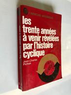 J'AI LU L'AVENTURE MYSTÉRIEUSE A 302    Les Trente Années à Venir Révélées Par L'histoire Cyclique J.P. PICHON - Fantasy