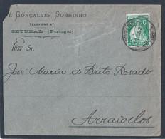 Setúbal. Obliteração De Setúbal 1927. Erro No Datador Do Carimbo De Receção De Arraiolos é De 1907 Em Vez De 1927. - 1910-... République