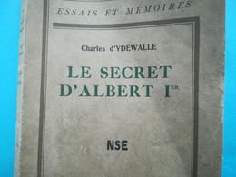 SECRET ROI ALBERT Ier BELGIQUE LIVRE HISTOIRE LA PANNE LOPHEM GUERRE LA MORT LIVRE ANNÉE 1937 - Histoire