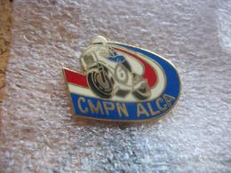 Pin's Moto Club CMPN - ALCA (Club Motocycliste De La  Police Nationale ALSACE LORRAINE CHAMPAGNE ARDENNE). - Motorbikes