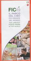 FICO - Il Parco Del Cibo - Bologna - Volantino Pubblicitario Di 3 Facciate - Dépliants Turistici