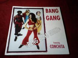 BANG GANG   FEATURING CONCHITA  °° BANG GANG NIGHT - 45 Rpm - Maxi-Single