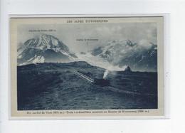 DEP. 74 LE COL DE VOZA (1675 M) TRAIN A CREMAILLERE MONTANT AU GLACIER DE BIONNASSAY (2800 M) - Saint-Gervais-les-Bains