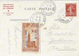 1938 / Carte Fédérale Journée Timbre Strasbourg / Vignette Cathédrale + Semeuse 30 C / Pour Club Phila Beschheim 67 - France