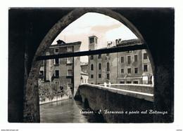 TREVISO:  S. FRANCESCO  E  PONTE  SUL  BOTTENIGA  -  FOTO  -  FG - Treviso