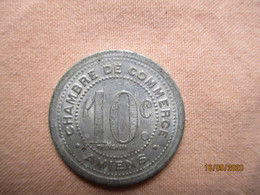 Le Jeton 10 Cts Chambre De Commerce Amiens 1921 - Monetary / Of Necessity