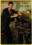 Carte Postale Ancienne Non Circulée - Vive Saint Éloi Ouvrier Machine-outil - Holidays & Celebrations