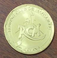 13 MARSEILLE AVIRONS ROWING CLUB 100 ANS MÉDAILLE SOUVENIR MONNAIE DE PARIS 2014 JETON TOURISTIQUE MEDALS TOKENS COINS - 2014