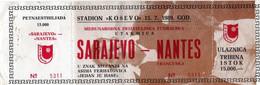 Ticket Entrée Football 1989 Sarajevo Nantes - Eintrittskarten