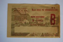 Rationnement - Billet Matiere Ocrpi 2 Steres - Historische Documenten