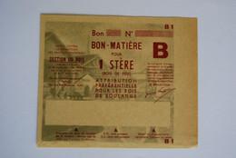 Rationnement - Billet Matiere Ocrpi 1 Stere Bois De Boulange - Historical Documents