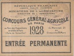 CONCOURS GENERAL AGRICOLE DE PARIS . 1928 . ENTRÉE PERMANENTE - Eintrittskarten