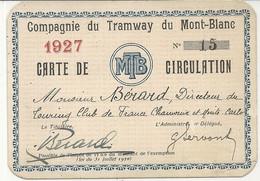 COMPAGNIE DU TRAMWAY DU MONT-BLANC . CARTE DE CIRCULATION . 1927 - Eintrittskarten