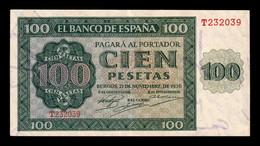España Spain 100 Pesetas Burgos 1936 Pick 101 Serie T EBC XF - [ 3] 1936-1975: Regime Van Franco