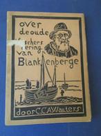 Over De Oude Vischersnering Van Blankenberge - Visserij - Oostkust - Door C. Wauters - Blankenberge