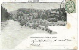 Carte Postale - CPA Dpt N°46 LOT - Ecrite Et Datée De 1903 - Cirque De Montvalent - Château De Laroque. - Other Municipalities