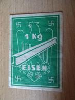 Deutsches Reich  Marke Für 1 KG Eisen O.D. - Autres